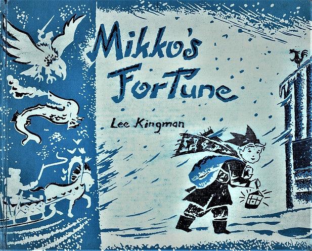 Mikko's FortunebyLee Kingman& Arnold Edwin Bare (1955) [eBook]