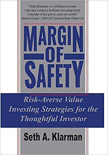 Margin of Safety Risk-Averse Value Investing Strategies by Seth Klarman