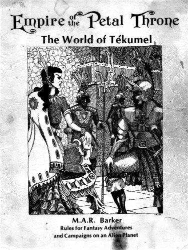 Rules for Empire of the Petal Throne (TSR) From M.A.R Barker's World of Tekumel