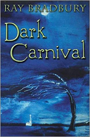 Dark Carnival (Limited Edition) by Ray Bradbury [eBook]