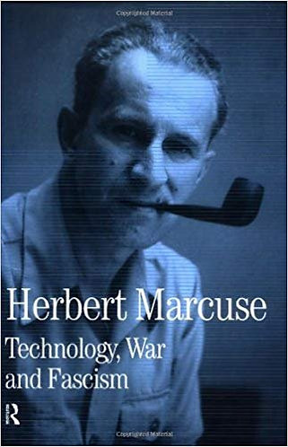 Technology, War and Fascism: Collected Papers of Herbert Marcuse (Vol 1) [eBook]