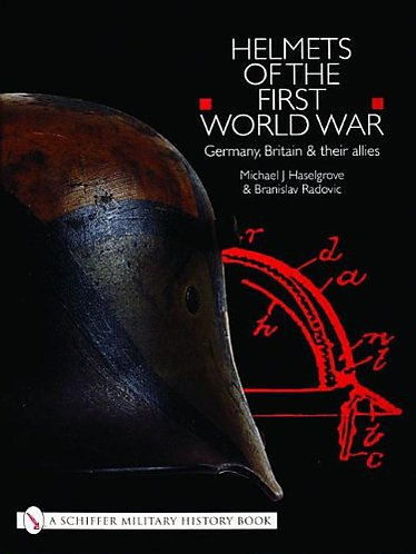 Helmets of the First World War: Germany, Britain & Their Allies [PDF eBook]
