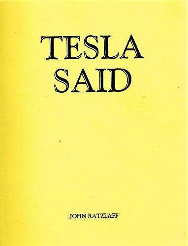 Tesla Said - Plastic Comb (1984) Nikola Tesla - Compiled by John T. Ratzlaff