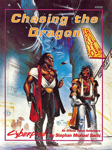 Chasing the Dragon (Cyberpunk RPG) Atlas Games