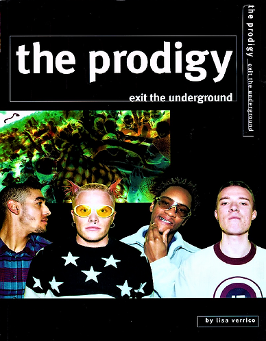 The Prodigy: Exit the Underground by Lisa Verrico [eBook]