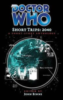 Doctor (Dr.) Who Short Trips (Series #10) 2040 by John Binns [eBook]