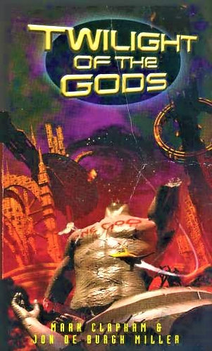 Twilight Of The Gods by Mark Clapham and Jon de Burgh Miller [eBook]