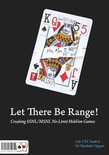Let There Be Range! Crushing SSNL/MSNL No-Limit Hold'em Poker Games by Nguyen