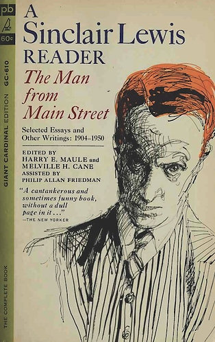 The Man From Main Street: A Sinclair Lewis Reader (Essays & Writings) [eBook]