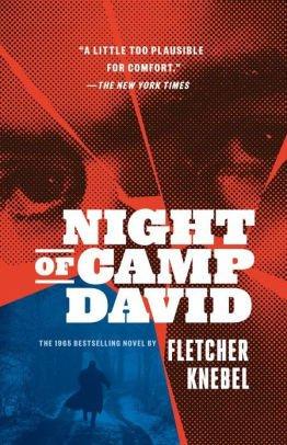 (The) Night of Camp David by Fletcher Knebel (eBook)