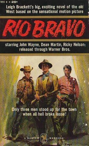 Rio Bravo (Movie Novelization) (1959) by Leigh Brackett [eBook]