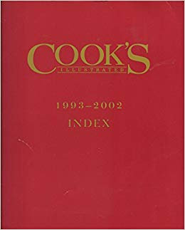 Cook's Illustrated 1993-2002 Magazine Index (Reference Guide to Annuals) [PDF]