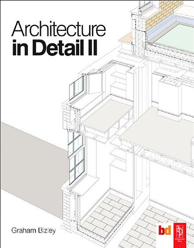 Architecture in Detail II by Graham Bizley [PDF eBook]