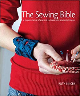 The Sewing Bible A Modern Manual of Practical & Decor Sewing Techniques - Singer