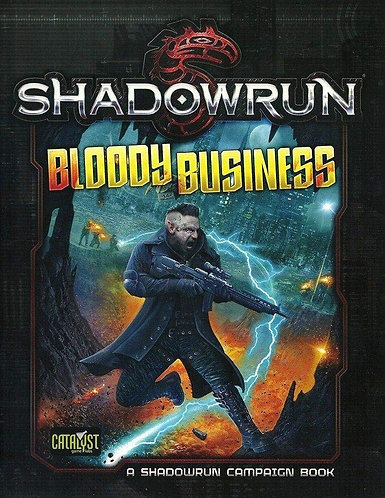Shadowrun Bloody Business (5e) by Catalyst Games | RPG Campaign [PDF]