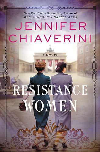 Resistance Women: A NovelbyJennifer Chiaverini [eBook]