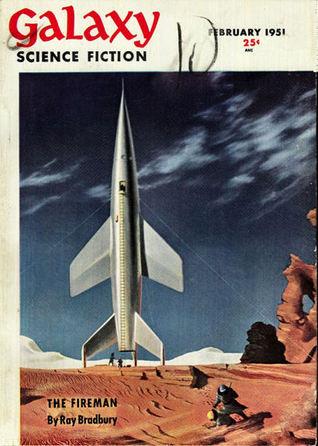The Fireman (1951 Galaxy Science Fiction Short Story) by Ray Bradbury [eBook]