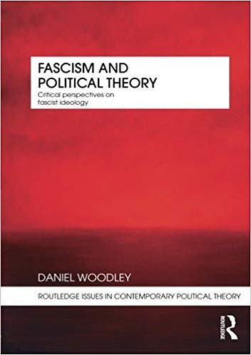 Fascism and Political Theory (Issues in Contemporary Political Theory) [eBook]
