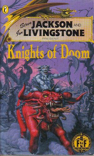 Knights of Doom (Fighting Fantasy Game-book) by Steve Jackson [eBook]
