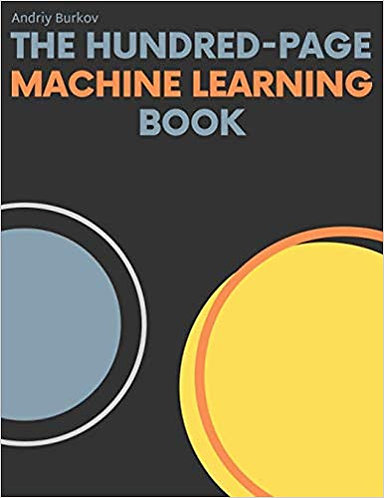 The Hundred-Page Machine Learning Book by Andriy Burkov [eBook]