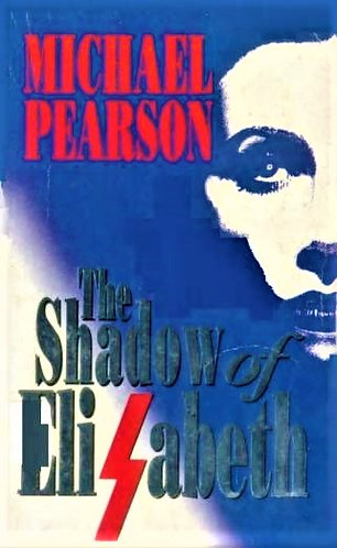 The Shadow Of Elisabeth by Michael Pearson [E-Book]