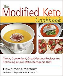 The Modified Keto Cookbook: Quick, Convenient Great-Tasting Recipes [PDF eBook]