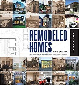 Remodeled HomesbyEthel Baraona [eBook] Illustrated Renovation Projects