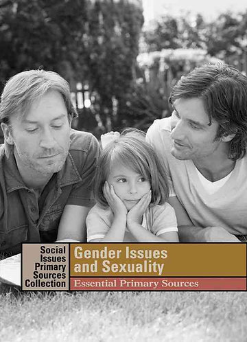 Gender Issues and Sexuality: Essential Primary Sources by K. Lerner [eBook]