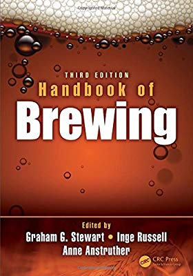 Handbook of Brewing 3e (Food Science and Technology) by Graham Stewart [eBook]