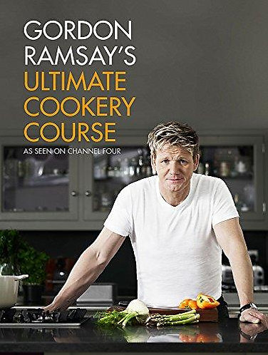 Chef Gordon Ramsay's Ultimate Cookery Course Cookbook and Guide [eBook]