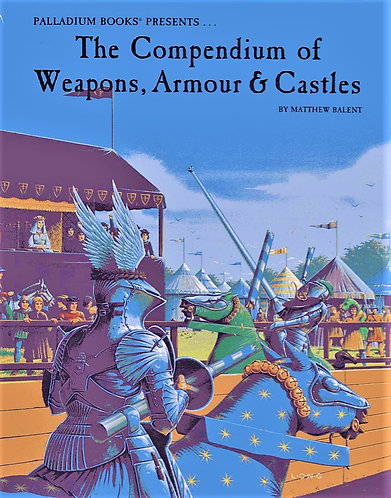 The Compendium of Weapons Armour and Castles (1989) by Matthew Balent [eBook]