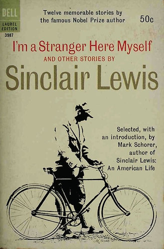 I'm a Stranger Here Myself and Other Stories (1962) by Sinclair Lewis [eBook]