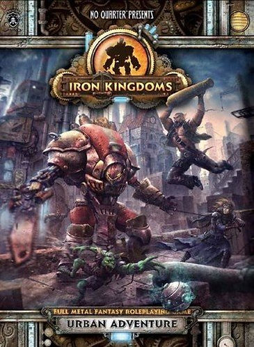 Iron Kingdoms: Urban Adventure (No Quarter Presents) RPG Sourcebook - Privateer