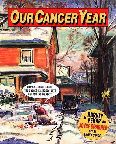 Our Cancer Year by Harvey Pekar, Joyce Brabner & Frank Stack (Comic Story) [PDF]