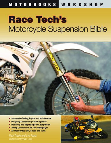 Race Tech's Motorcycle Suspension Bible: Dirt, Street and Track [Digital]