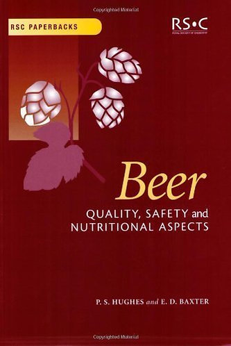 Beer: Quality, Safety and Nutritional Aspects - Royal Society of Chemistry [PDF]