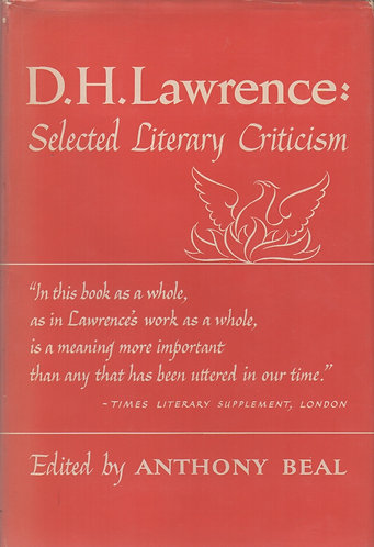 D.H. Lawrence : Selected Literary Criticism by Anthony Beal [eBook]