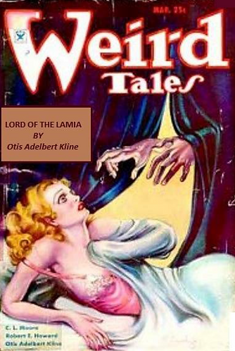 Lord of the Lamia by Otis Adelbert Kline (Weird Tales) [eBook]
