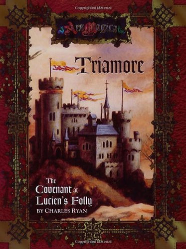Triamore: The Covenant at Lucien's Folly (Ars Magica Fantasy RPG) [PDF]