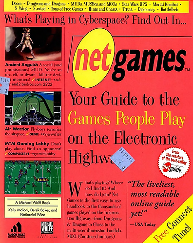 Net Games: Your Guide to Games People Play on the Electronic Highway by M. Wolff