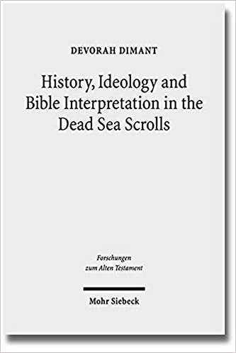 History, Ideology and Bible Interpretation in the Dead Sea Scrolls [eBook]