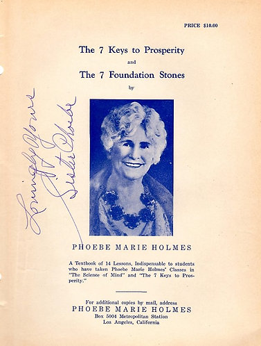 The 7 Foundation Stones and The 7 Keys to Prosperity Sister Phoebe Marie Holmes
