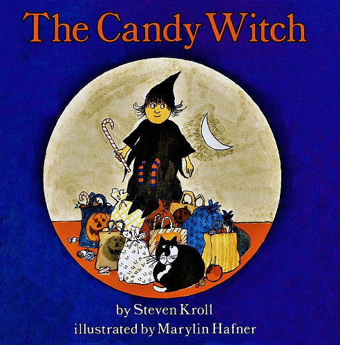 The Candy Witch by Steven Kroll & Marylin Hafner