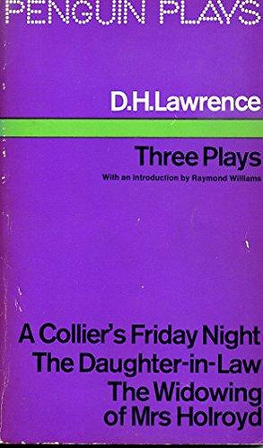 Three Plays by D. H. Lawrence [eBook]