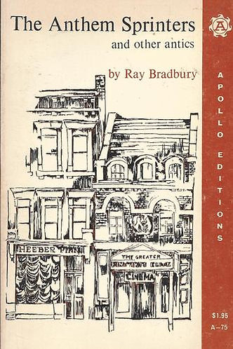 The Anthem Sprinters and Other Antics (Plays) by Ray Bradbury [eBook]