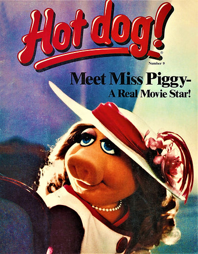 Hot Dog! Magazine #9 Meet Miss Piggy (1981) - the Muppets [Digital]