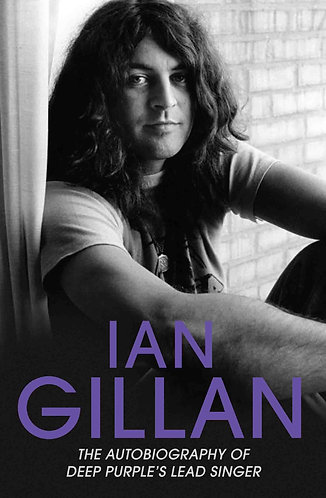 Ian Gillan The Autobiography of Deep Purple's Lead Singer by David Cohen [eBook]