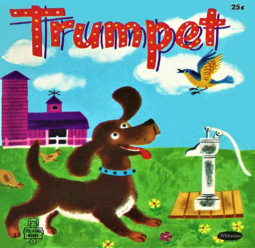 TRUMPET (Whitman Tell a Tales )byPatricia Lynn & Beatrice Myers