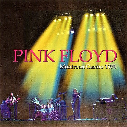 PINK FLOYD (Album) Live at MONTREUX CASINO (1970-71) [DIGITAL 320]
