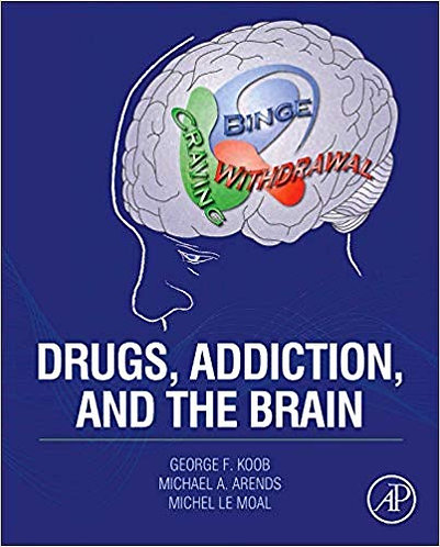 Drugs, Addiction, and the Brain by George F. Koob [eBook]